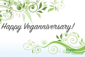 Happy Veganniversary!